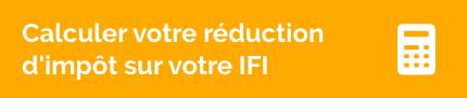 Calculer votre réduction d'impôt sur votre l'IFI